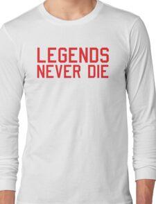 Legends Never Die Long Sleeve T-Shirt