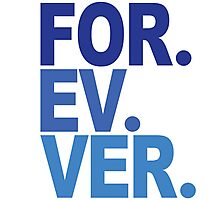 Forever. For-ev-ver. Sandlot Design Photographic Print