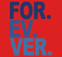 Forever. For-ev-ver. Sandlot Design Baby Tee