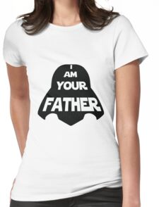 I am Your Father Womens Fitted T-Shirt