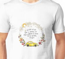 Passenger Inspired quote, Make my bed in a disused car, vw beetle Unisex T-Shirt