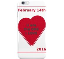 U are the one I love iPhone Case/Skin
