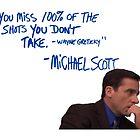 Michael Scott's Inspirational Quote (Colour) by Baskervillain
