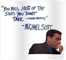 Michael Scott's Inspirational Quote (Colour) Poster