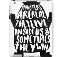 Monsters Are Real | Stephen King | Quote | Depression | Darkness | Monster iPad Case/Skin