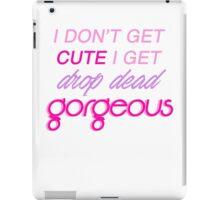 I don't get cute! iPad Case/Skin