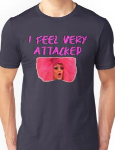 I FEEL VERY ATTACKED Unisex T-Shirt