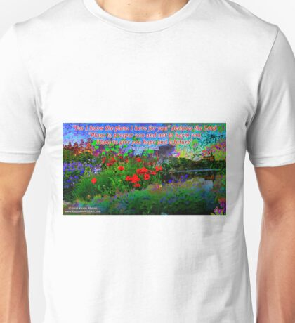 For I Know The Plans I Have For You Unisex T-Shirt