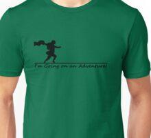 I'm Going on an Adventure! Unisex T-Shirt