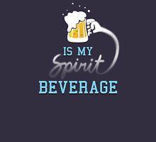 Beer is my spirit beverage Unisex T-Shirt