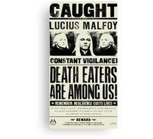 Caught Lucius Malfoy Canvas Print