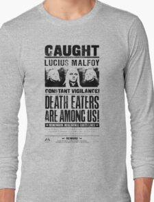 Caught Lucius Malfoy Long Sleeve T-Shirt
