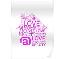 Love @ HOME - Pink Poster