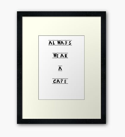 Always Wear a Cape - Superhero Boy's Room Decor Framed Print