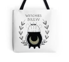Stir it in my WITCHE'S BREW ! Tote Bag