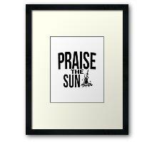 Praise the sun - version 2 - black Framed Print