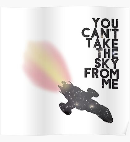 You Can't Take the Sky From Me - Serenity and the Stars (Transparent Version) Poster