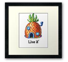 Live It' Framed Print