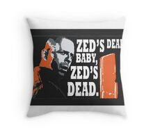 Zed's Dead Throw Pillow