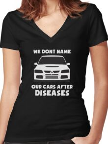 """""""We Don't Name Our Cars After Diseases"""" - Mitsubishi Evo Gag Sticker / Tee Women's Fitted V-Neck T-Shirt"""