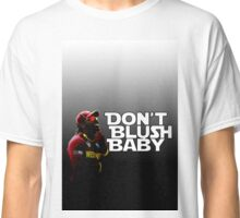 don't blush baby - chris gayle  Classic T-Shirt
