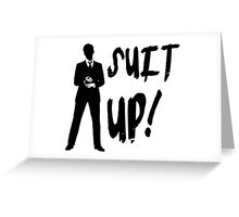HIMYM - Suit Up! Greeting Card