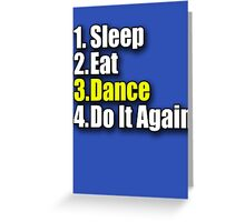 Sleep Eat Dance - Do It Again - Dancing T-Shirt Clothing Sticker Greeting Card