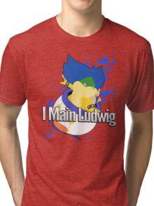 I Main Ludwig - Super Smash Bros Tri-blend T-Shirt