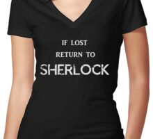 If Lost Return to Sherlock  Women's Fitted V-Neck T-Shirt