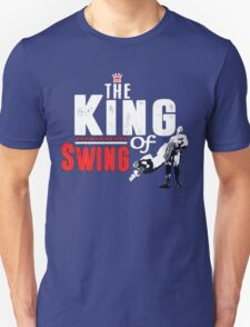 The King of Swing T-Shirt