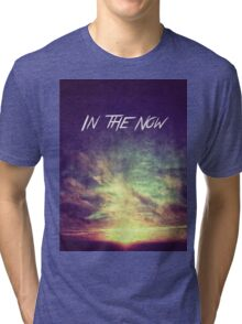 In the Now Tri-blend T-Shirt