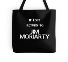 If Lost Return to Jim Moriarty / BBC Sherlock Tote Bag