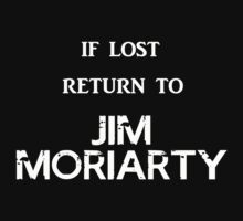 If Lost Return to Jim Moriarty / BBC Sherlock by ClaireStag