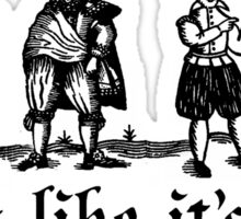 Party Like It's 1699 Sticker