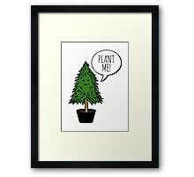 Plant More Trees Framed Print