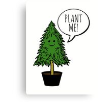 Plant More Trees Canvas Print
