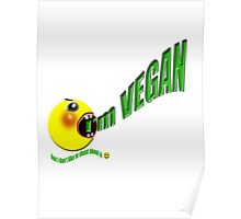 I'm vegan , but I don't like to shout about it Poster