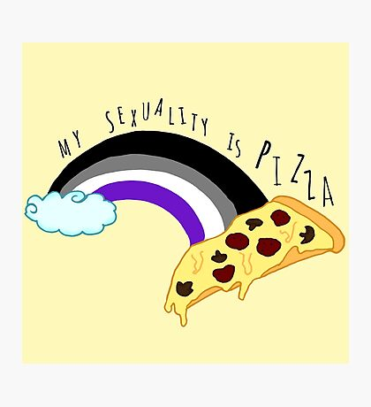 my sexuality is pizza Photographic Print