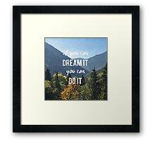 Nature Motivation Framed Print