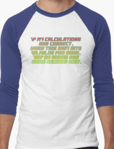 Back to the future quote Men's Baseball ¾ T-Shirt