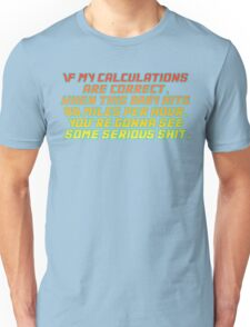 Back to the future quote Unisex T-Shirt