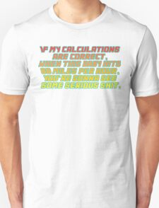 Back to the future quote T-Shirt