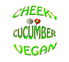 cheeky vegan , i love cucumber Photographic Print