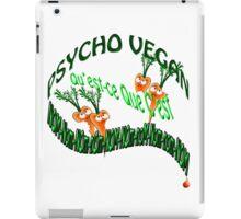 psycho vegan iPad Case/Skin