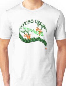 psycho vegan Unisex T-Shirt