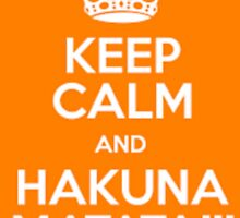 Hakuna Matata no worries by Funny Design