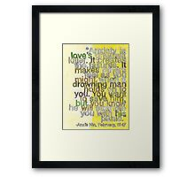 Quote by Anais Nin, made for BrainPickings.org Framed Print