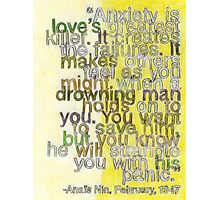 Quote by Anais Nin, made for BrainPickings.org Photographic Print