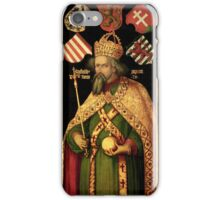 Albrecht Durer,  EMPEROR SIGISMUND, HOLY ROMAN EMPEROR, KING OF HUNGARY AND BOHEMIA  iPhone Case/Skin