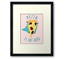 pizza is my hero Framed Print